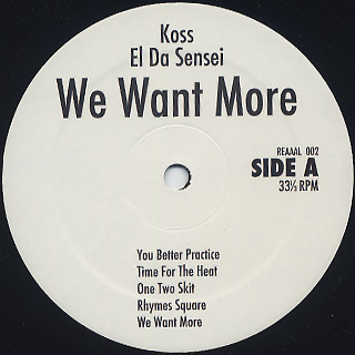 DJ Koss, El Da Sensei / We Want More label