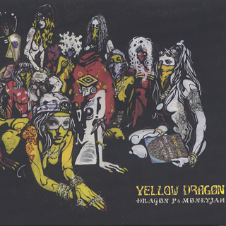 Dragon P & Moneyjah / Yellow Dragon