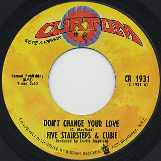 Five Stairsteps and Cubie / Don't Change Your Love