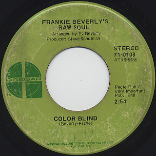 Frankie Beverly's Raw Soul / Color Blind