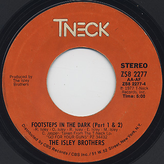 Isley Brothers / Footstep In The Dark c/w Groove With You