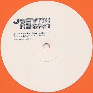 Joey Negro / Free Bass
