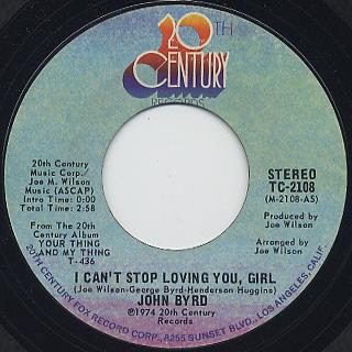 John Byrd / I Can't Stop Loving You, Girl