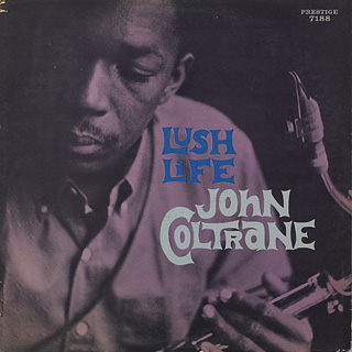 John Coltrane / Lush Life