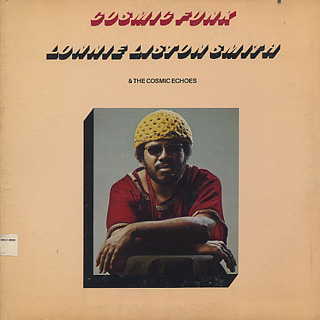 Lonnie Liston Smith And The Cosmic Echoes / Cosmic Funk