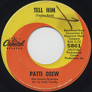 Patti Drew / Tell Him c/w Turn Away From Me