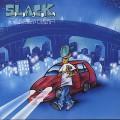 S.L.A.C.K. / Swea Swea Cheap