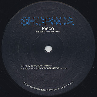 Tosca / Shopsca The Outta Here Versions label