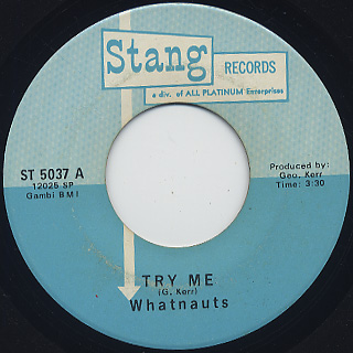 Whatnauts / Try Me c/w Blues Fly Away