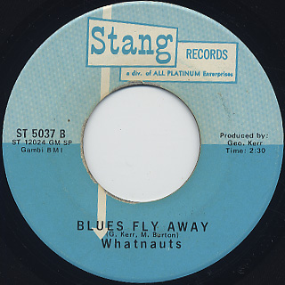 Whatnauts / Try Me c/w Blues Fly Away back