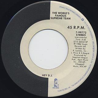 World's Famous Supreme Team / Hey D.J. back