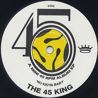 45 King / A Mini 45 rpm Album EP -No Kid'in Baby- front