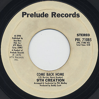 9th Creation / Why Not Today c/w Come Back Home back