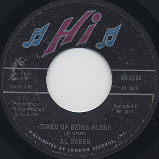 Al Green / Tired Of Being Alone c/w Get Back Baby