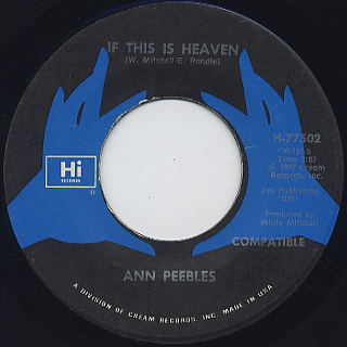 Ann Peebles / If This Is Heaven c/w When I'm In Your Arms back