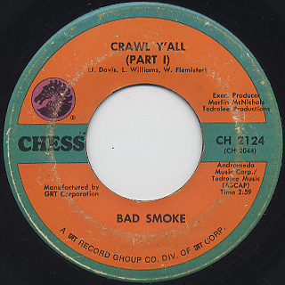 Bad Smoke / Crawl Y'all (Part I) c/w (Part II) front