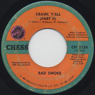 Bad Smoke / Crawl Y'all (Part I) c/w (Part II) back