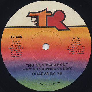Charanga 76 / No Nos Pararan (Ain't No Stopping Us Now)