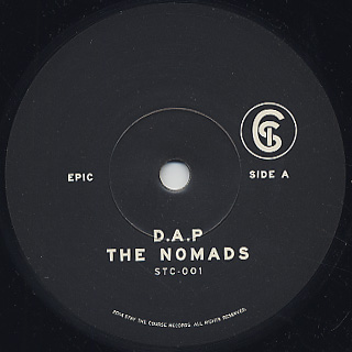 D.A.P. & The Nomads / Epic c/w To My People label