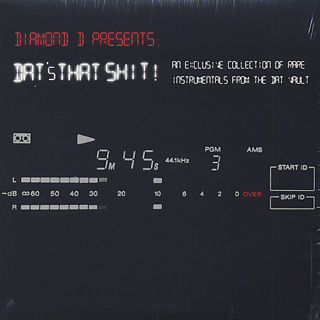 Diamond D / Dat's That Shit! An Exclusive Collection Of Rare Instrumentals From The DAT Vault