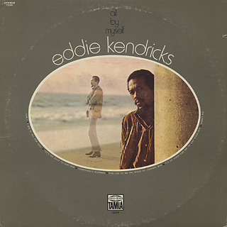 Eddie Kendricks / All By Myself