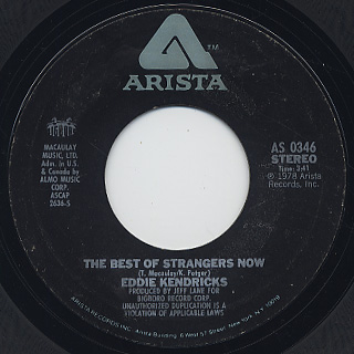 Eddie Kendricks / The Best Of Strangers Now