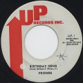 Friends / Birthday Song c/w No You - No Me!