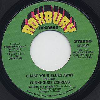 Funkhouse Express / Chase Your Blues Away