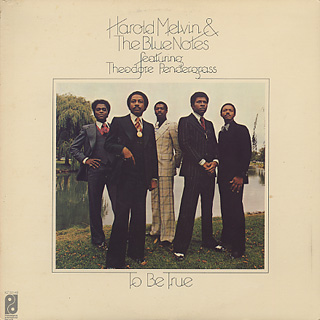 Harold Melvin & The Blue Notes / To Be True