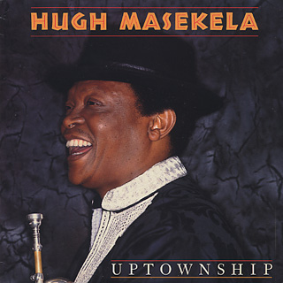 Hugh Masekela / Uptownship