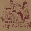 ILLSUGI / Urban Maze (LP)