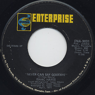 Isaac Hayes / Never Can't Say Goodbye (7