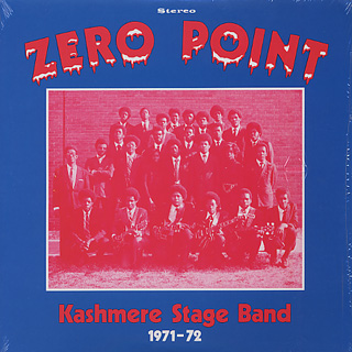 Kashmere Stage Band / Zero Point