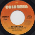 Keith Barrow / You Know You Wanna Be Loved
