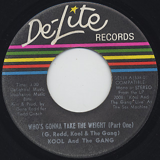 Kool And The Gang / Who's Gonna Take The Weight (Part I) c/w (Part II)