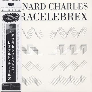 Leonard Charles / Abracelebrex