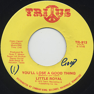 Little Royal / You'll Lose A Good Thing c/w I'll Come Crawling