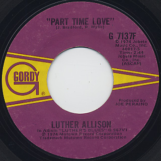 Luther Allison / Now You Got It c/w Part Time Love back