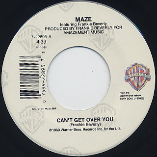 Maze / Can't Get Over You (7