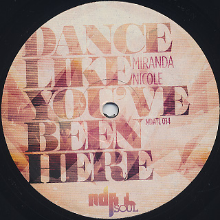 Mirandda Nicole / Dance Like You Been Here