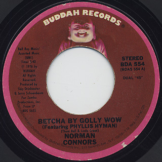 Norman Connors / Betcha By Golly Wow c/w Kwasi