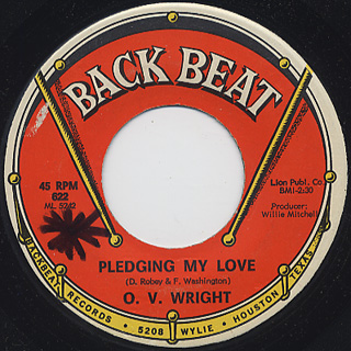 O.V. Wright / A Nickel And A Nail c/w Pledging My Love back