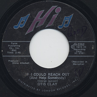 Otis Clay / If I Could Reach Out c/w I Die A Little Each Day back