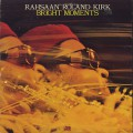 Rahsaan Roland Kirk / Bright Moments