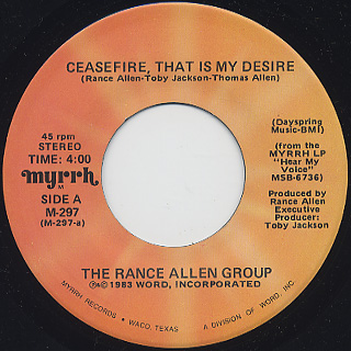 Rance Allen Group / Ceasefire, That Is My Desire front