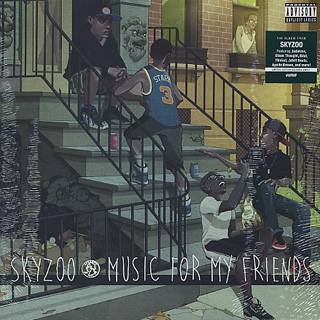 Skyzoo / Music For My Friends