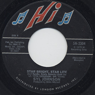 Syl Johnson / Star Bright, Star Lite c/w That's Just My Luck