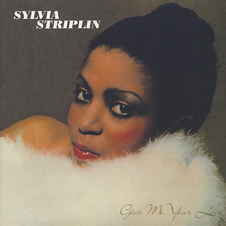 Sylvia Striplin / Give Me Your Love front