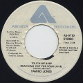 Tamiko Jones / Touch Me Baby (Reaching Out For Your Love)