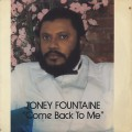 Toney FounTaine / Come Back To Me
